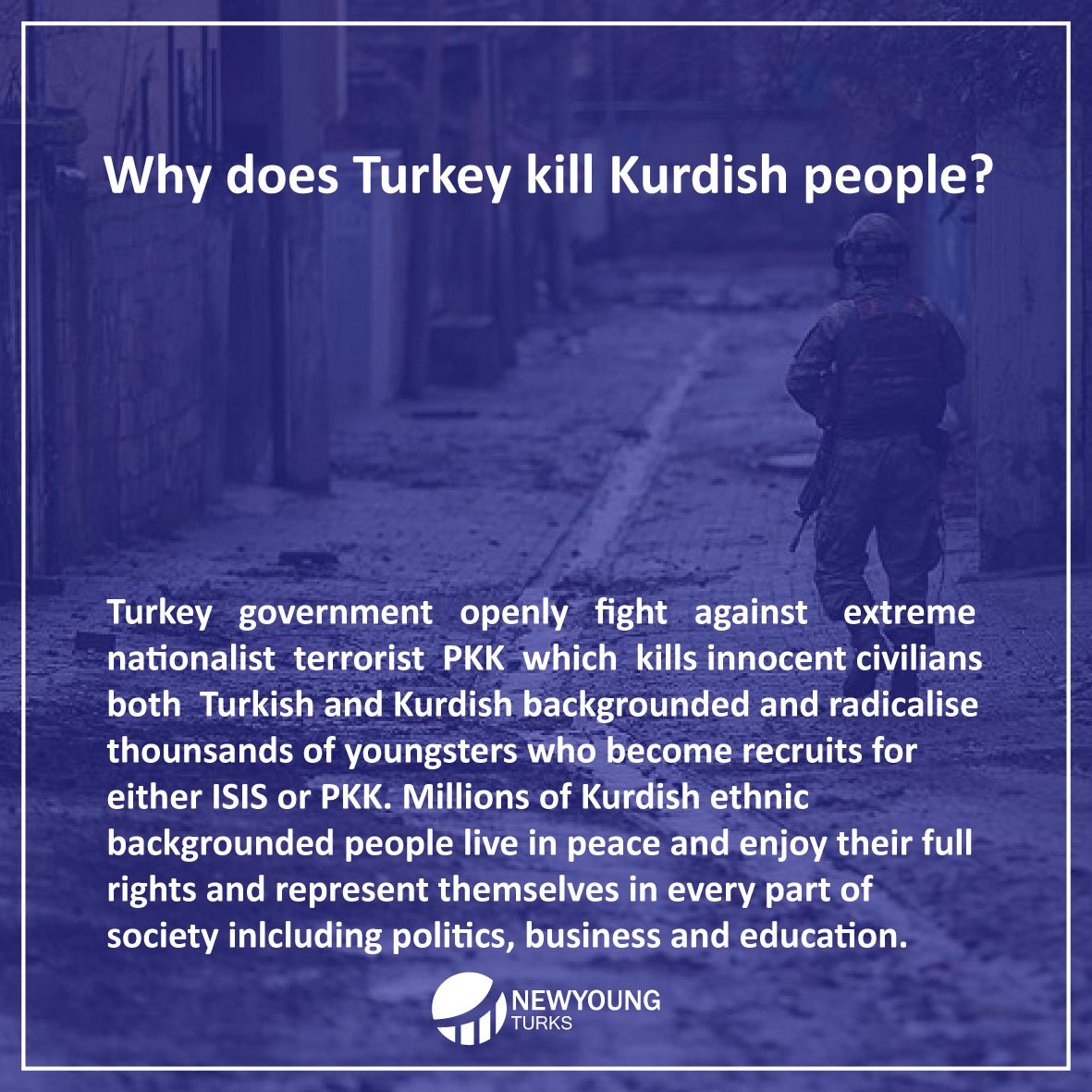 Why does Turkey kill kurdish people